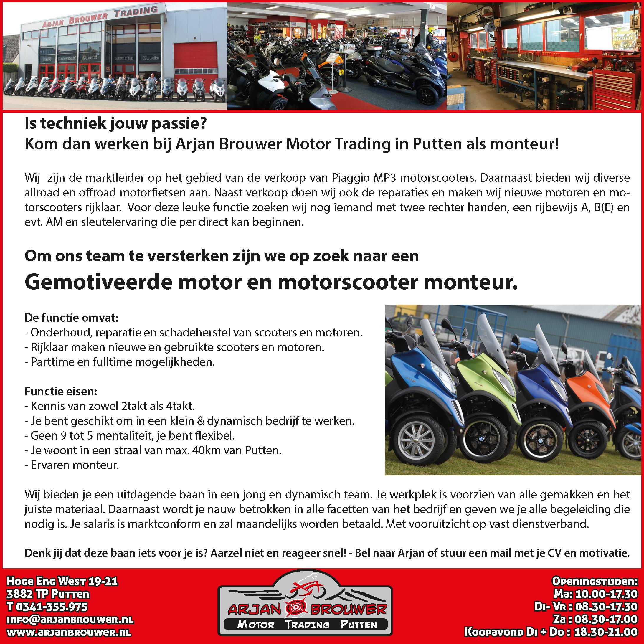 Arjan Brouwer Motor Trading - Hoge Eng West 19-21 - 3882 TP Putten - T 0341-355.975 - info@arjanbrouwer.nl - www.arjanbrouwer.nl
